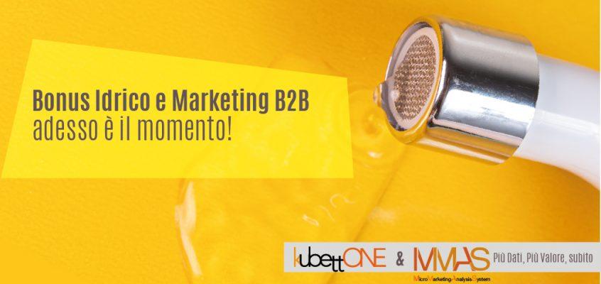 Bonus Idrico e Marketing B2B: un'Opportunità da non Perdere
